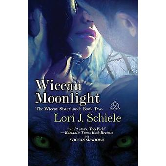 Wiccan Moonlight by Schiele & Lori J.