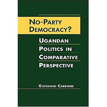 No-party Democracy?: Ugandan Politics in Comparative Perspective