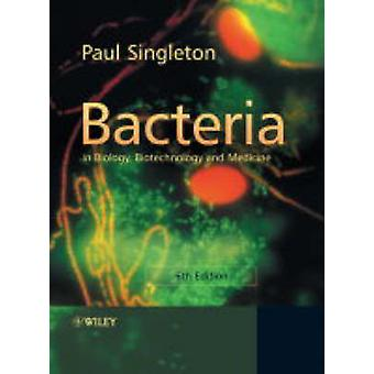 Bakterien in der Biologie - Biotechnologie und Medizin 6e (6. Überarbeitete Bearbeitung