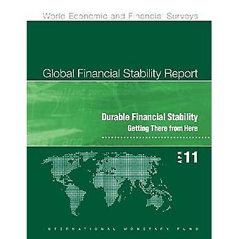 Global Financial Stability Report - April 2011 by International Monet