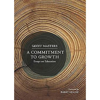 A Commitment to Growth - Essays on Education by Geoff Masters - 978174