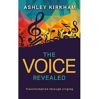 The Voice Revealed by Ashley Kirkham - 9781861519481 Book