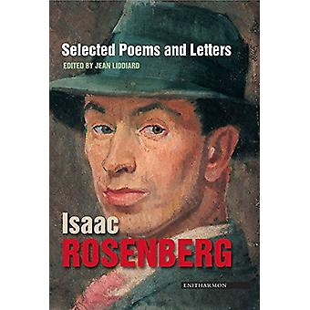 Selected Poems and Letters by Isaac Rosenberg - 9781900564892 Book