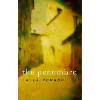 The penumbra by Lalla Romano - 9780704380714 Book