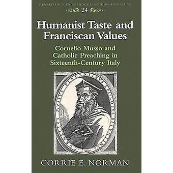 Humanist Taste and Franciscan Values - Cornelio Musso and Catholic Pre