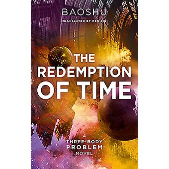 The Redemption of Time by Baoshu - 9781788542227 Book