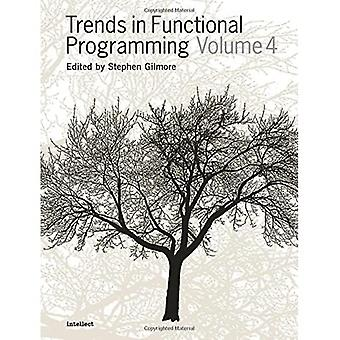 Trends in Functional Programming: v.4: Vol 4