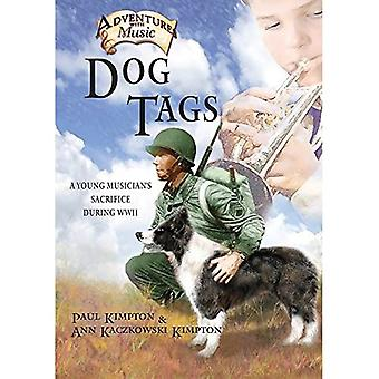 Dog Tags: Un garçon et son clairon en Amérique pendant la Seconde Guerre mondiale