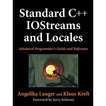 Standard C IOStreams and Locales  Advanced Programmers Guide and Reference by Angelika Langer & Klaus Kreft