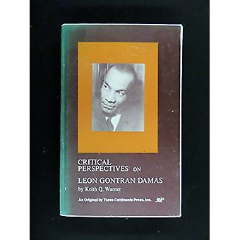 Critical Perspectives on Leon Gontran Damas by Keith Q. Warner - 9780