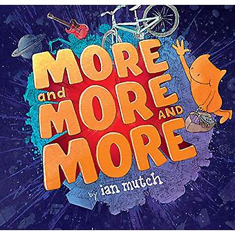 More and More and More by Ian Mutch - 9781925591545 Book