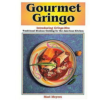 Gourmet Gringo by Mari Meyers - 9781885590169 Book