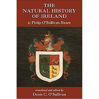 The Natural History of Ireland - by Philip O'Sullivan Beare - 2020 by D