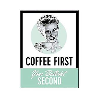 Coffee First - Cheeky Nostalgic Metal Magnet - Cracker Filler Gift