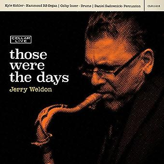 Jerry Weldon - Those Were the Days [CD] USA import