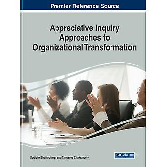 Appreciative Inquiry Approaches to Organizational Transformation by Other Sudipto Bhattacharya & Other Tanusree Chakraborty