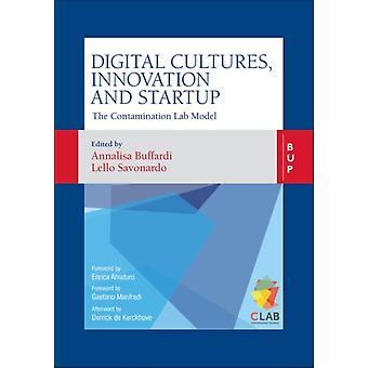 Digital Cultures Innovation and Startup by Edited by Annalisa Buffardi & Edited by Lello Savonardo