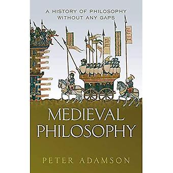 Filosofia Medieval: Uma história de filosofia sem lacunas, Volume 4 (Uma História da Filosofia)