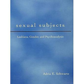 Sexual Subjects: Lesbians, Gender and Psychoanalysis