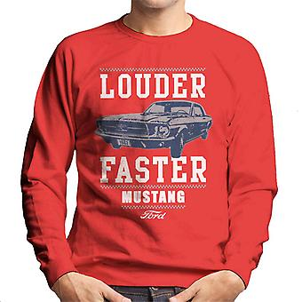 Ford Louder And Faster Mustang Men's Sweatshirt
