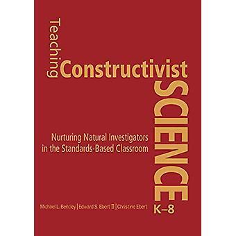 تدريس العلوم الإنشائية -- K - 8 -- رعاية المحقق الطبيعي