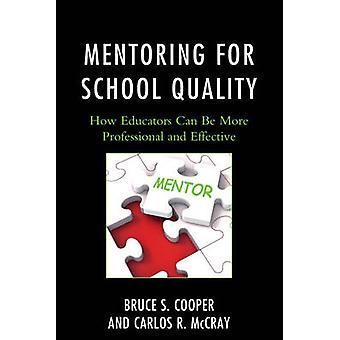 التوجيه لجودة المدرسة - كيف يمكن للمعلمين أن يكونوا أكثر احترافية