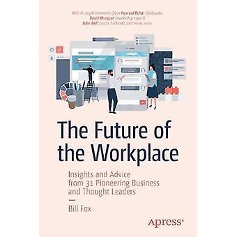Työpaikan tulevaisuus - Oivalluksia ja neuvoja 31 Pioneering B:ltä