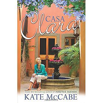 Casa Clara by Kate McCabe - 9781842233559 Book