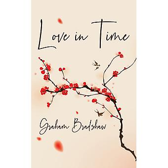 Love in Time by Graham Bradshaw