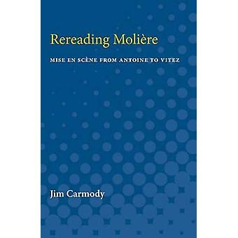 Rereading Moliere by Jim Carmody