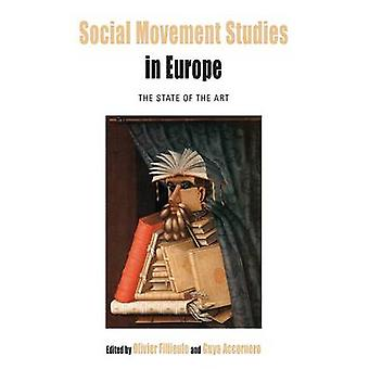 Social Movement Studies in Europe The State of the Art by Fillieule & Olivier