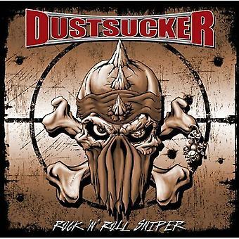Dustsucker - Rock 'N' Roll Sniper [CD] USA import