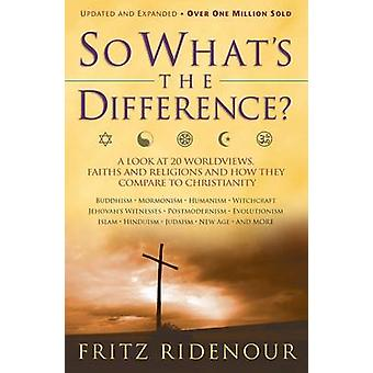 So What's the Difference by Fritz Ridenour - 9780764215643 Book