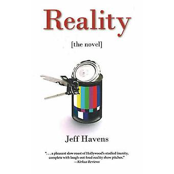 Reality - The Novel by Jeff Havens - 9780897335485 Book