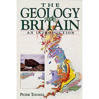 La geologia della Bretagna (nuova edizione) di Peter Toghill - 9781840374049