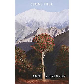 Latte di pietra da Anne Stevenson - 9781852247751 libro