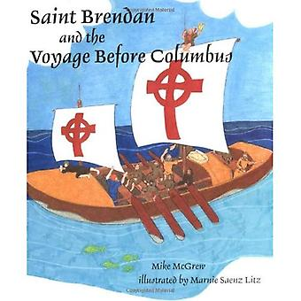 Sankt Brendan och resan innan Columbus