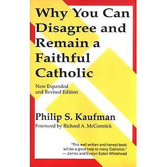 Varför kan du inte håller och förbli en katolik