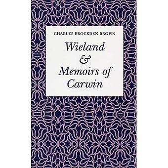 Wieland en memoires van Carwin de Biloquist