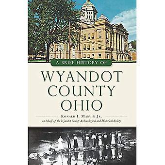 Una breve storia della Contea di Wyandot