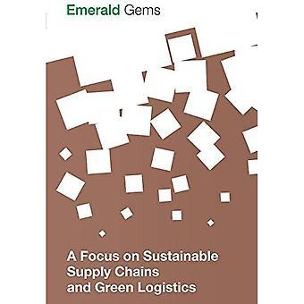 Fokus på hållbara leverantörskedjor och grön logistik (Emerald ädelstenar)