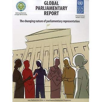 Mondiale parlementaire verslag: De veranderende aard van parlementaire vertegenwoordiging