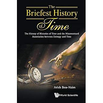 The Briefest History of Time: The History of Histories of Time and the Misconstrued Association Between Entropy...