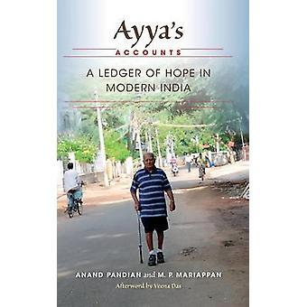 Ayyas macht ein Ledger der Hoffnung im modernen Indien durch Pandian & Anand