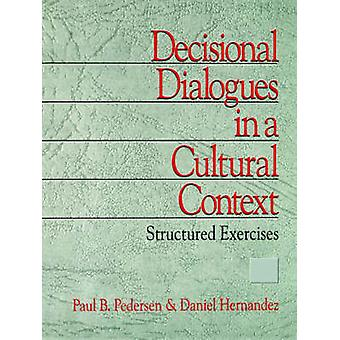 Les Dialogues décisionnelles dans un contexte culturel structuré exercices par Pedersen & B. Paul