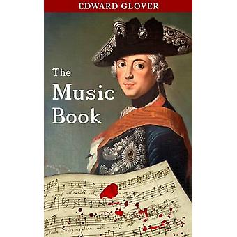 The Music Book by Glover & Edward