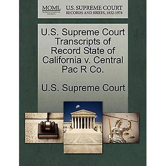US Supreme Court Transkripte Rekord US-Bundesstaat Kalifornien v. Central Pac R Co. US Supreme Court