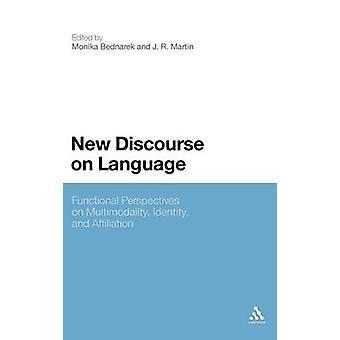 Nouveau discours sur la langue des Perspectives fonctionnelles sur l'identité de la Multimodalité et Affiliation par Martin & J. R.