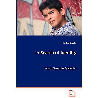 In Search of Identity by Strocka & Cordula