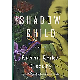 Shadow Child by Rahna R Rizzuto - 9781538711453 Book